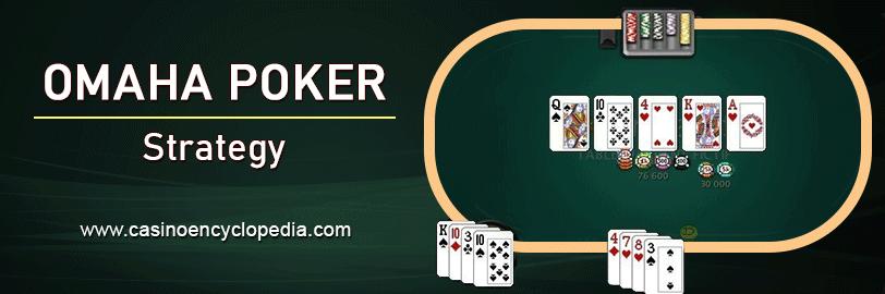 Omaha Poker strategy