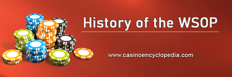 History of World Series of Poker