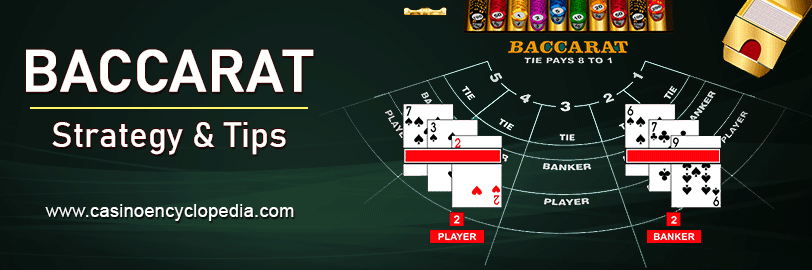 Baccarat Strategy & Tips